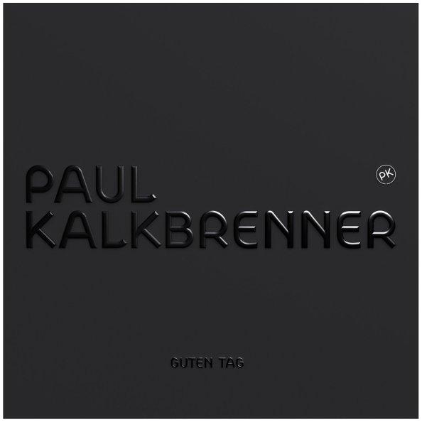 Paul Kalkbrenner - Guten Tag album