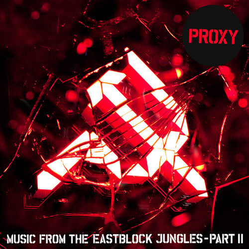 Proxy - Music From The Eastblock Jungles LP