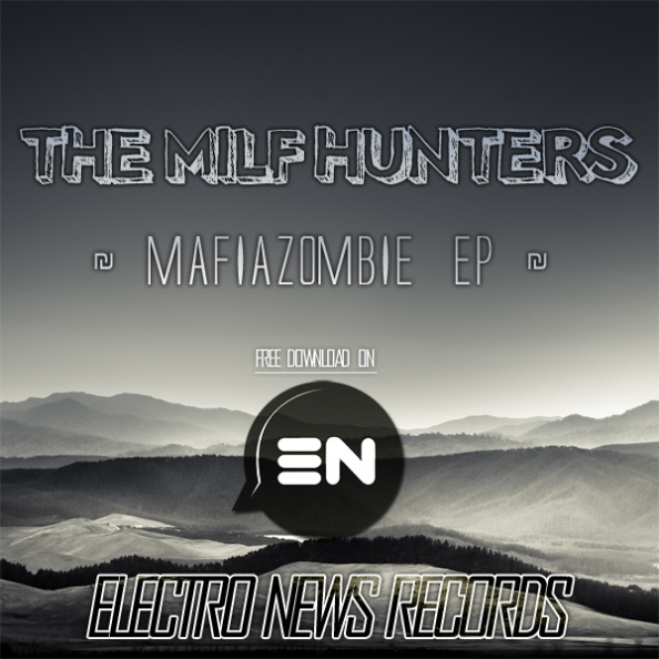 The Milf Hunters - Mafiazombie EP