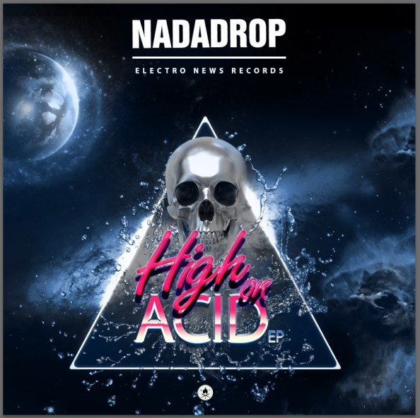 NaDaDrop - High On Acid EP Cover by NEOCOLOR